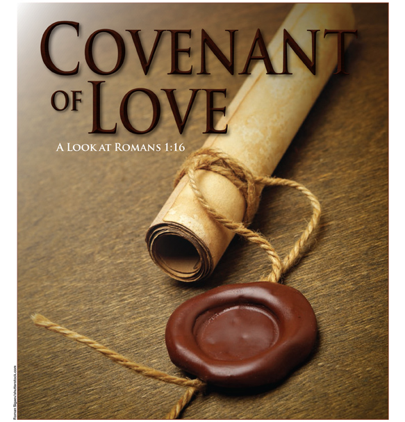Covenant Of Love A Look At Romans 1 16 Bridges For